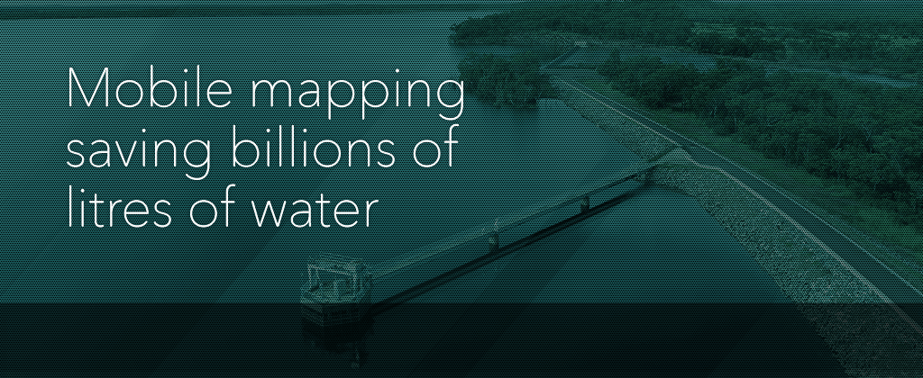 Mobile mapping saving billions of litres of water