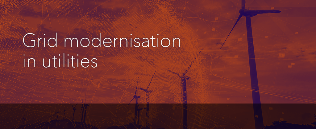 Grid modernisation in utilities